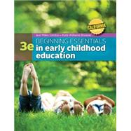 California Edition Beginning Essentials in Early Childhood Education by Gordon, Ann; Williams Browne, Kathryn, 9781305089280