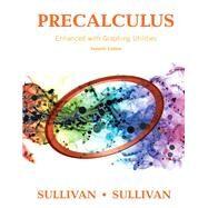 Sullivan Precal Enhanc Graphi Uti_7 by Sullivan, Michael; Sullivan, Michael, III, 9780134119281