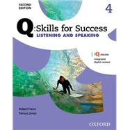 Q: Skills for Success Listening and Speaking 2E Level 4 Student Book by Freire, Robert; Jones, Tamara, 9780194819282
