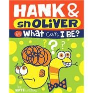 Hank & Snoliver in What Can I Be by Williams, Nate, 9781423639282