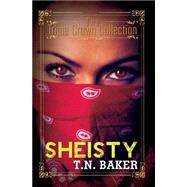 Sheisty by Baker, T.N., 9781622869282