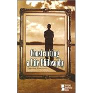 Constructing A Life Philosophy by Williams, Mary E., 9780737729283