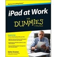 Ipad at Work for Dummies by Gruman, Galen, 9781118949283