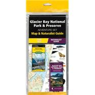 Glacier Bay National Park & Preserve Adventure Set by Unknown, 9781583559284