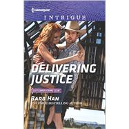 Delivering Justice by Han, Barb, 9780373699285