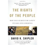 The Rights of the People by Shipler, David K., 9781400079285