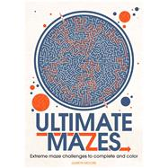 Ultimate Mazes by Moore, Gareth, 9781438009285