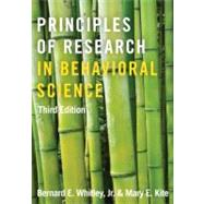 Principles of Research in Behavioral Science: Third Edition by Whitley, Jr.; Bernard E., 9780415879286