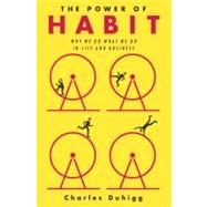 The Power of Habit by Duhigg, Charles, 9781400069286