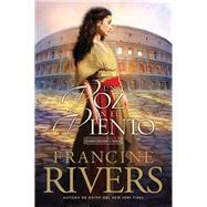 Una voz en el viento / A Voice in the Wind by Rivers, Francine, 9781496419286