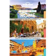 Lonely Planet Make My Day Rome by Lonely Planet Publications, 9781743609286