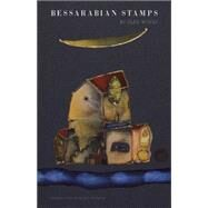 Bessarabian Stamps Stories by Woolf, Oleg; Dralyuk, Boris, 9781939419286