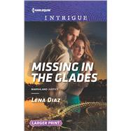 Missing in the Glades by Diaz, Lena, 9780373749287