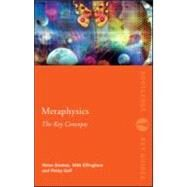 Metaphysics: The Key Concepts by Effingham; Nikk, 9780415559287