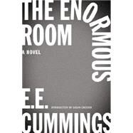 The Enormous Room by Cummings, E. E.; Cheever, Susan; Firmage, George James; Kennedy, Richard S. (AFT), 9780871409287