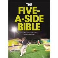 The Five-a-side Bible by Bruce, Chris, 9781910449288