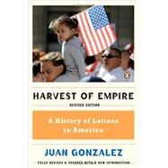 Harvest of Empire by Gonzalez, Juan, 9780143119289