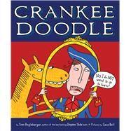 Crankee Doodle by Angleberger, Tom; Bell, Cece, 9781328869289