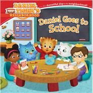 Daniel Goes to School by Friedman, Becky; Fruchter, Jason, 9781481469289