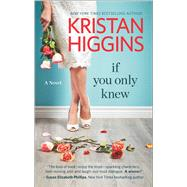 If You Only Knew by Higgins, Kristan, 9780373789290