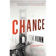 Chance A Novel by Nunn, Kem, 9780743289290