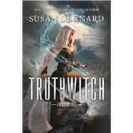 Truthwitch A Witchlands Novel by Dennard, Susan, 9780765379290