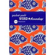 Pocket Posh Word Roundup 10 100 Puzzles by The Puzzle Society, 9781449469290