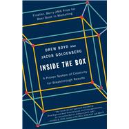 Inside the Box A Proven System of Creativity for Breakthrough Results by Boyd, Drew; Goldenberg, Jacob, 9781451659290