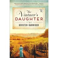 The Vintner's Daughter by Harnisch, Kristen, 9781631529290