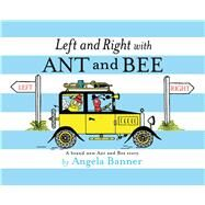 Left and Right With Ant and Bee by Banner, Angela, 9781405279291