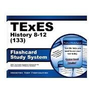 Texes 133 History 8-12 Exam Flashcard Study System by Mometrix Media LLC, 9781610729291