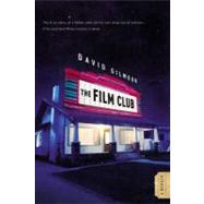 Film Club : A Memoir by Gilmour, David, 9780446199292