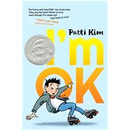 I'm Ok by Kim, Patti, 9781534419292