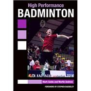High Performance Badminton by Golds, Mark; Andrew, Martin, 9781847979292