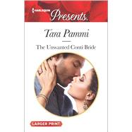 The Unwanted Conti Bride by Pammi, Tara, 9780373139293