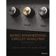 Basic Engineering Circuit Analysis by Irwin, J. David; Nelms, R. Mark, 9781118539293
