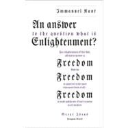 AN Answer to the Question: 'What Is Enlightenment?' by Kant, Immanuel, 9780141399294