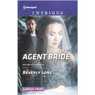 Agent Bride by Long, Beverly, 9780373749294