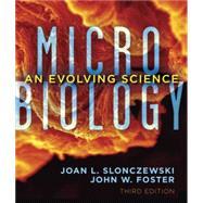 Microbiology by Slonczewski, Joan L.; Foster, John W., 9780393919295