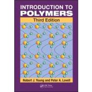 Introduction to Polymers, Third Edition by Young; Robert J., 9780849339295