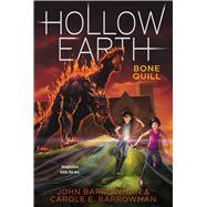 Bone Quill by Barrowman, John; Barrowman, Carole E., 9781442489295