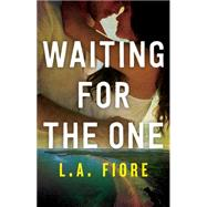 Waiting for the One by Fiore, L.a., 9781477829295