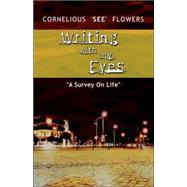 Writing With Myeyes by Flowers, Cornelious, 9780975509296