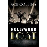 Hollywood Lost by Collins, Ace, 9781630889296