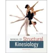 Manual of Structural Kinesiology by Floyd, R .T.; Thompson, Clem, 9780073369297