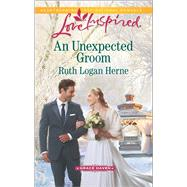 An Unexpected Groom by Herne, Ruth Logan, 9780373719297