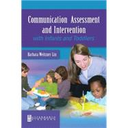 Communication Assessment and Intervention with Infants and Toddlers by Weitzner-Lin, 9780750699297