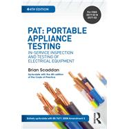 PAT: Portable Appliance Testing, 4th ed: In-Service Inspection and Testing of Electrical Equipment by Scaddan; Brian, 9781138849297