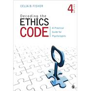 Decoding the Ethics Code by Fisher, Celia B., 9781483369297