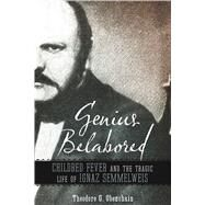 Genius Belabored by Obenchain, Theodore G., 9780817319298